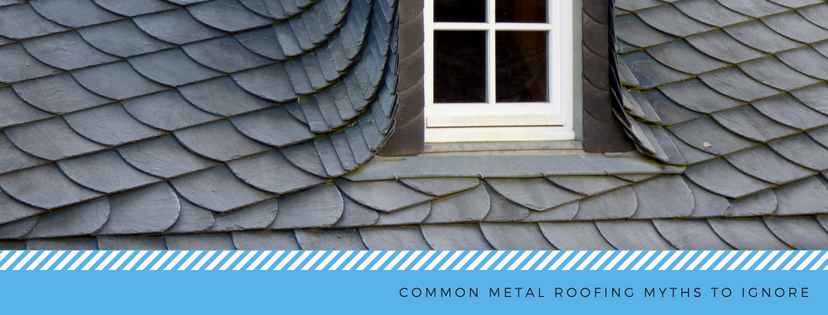 Metal Roofing Myths